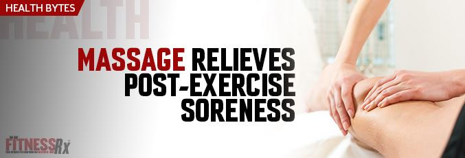 Massage Relieves Post-Exercise Soreness