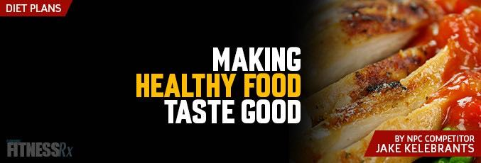 Making Healthy Food Taste Good
