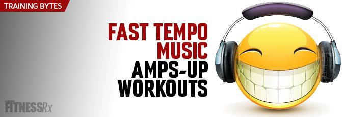 Fast-Tempo Music Amps-Up Workouts