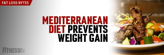 Mediterranean Diet Prevents Weight Gain