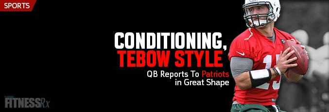Conditioning, Tebow Style