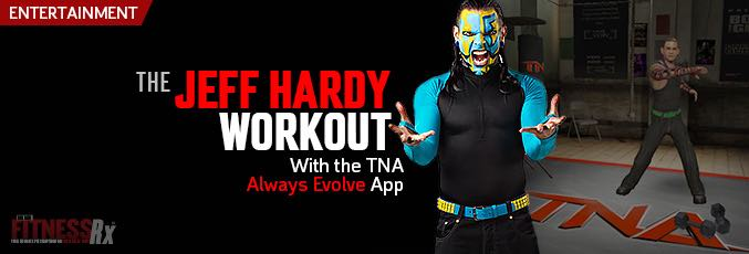 The Jeff Hardy Workout