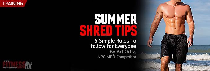 Summer Shred Tips