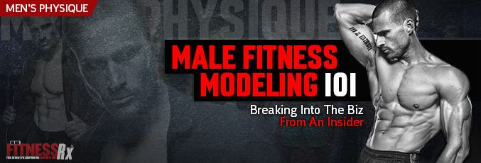 Male Fitness Modeling 101