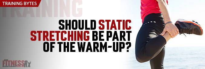 Should Static Stretching