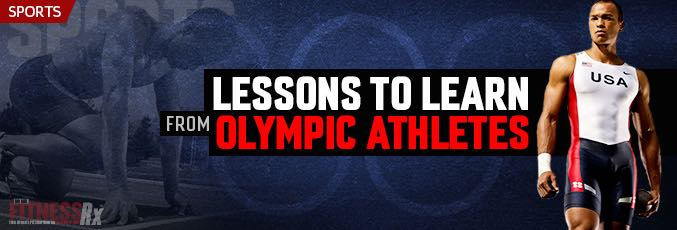 Lessons to Learn from Olympic Athletes