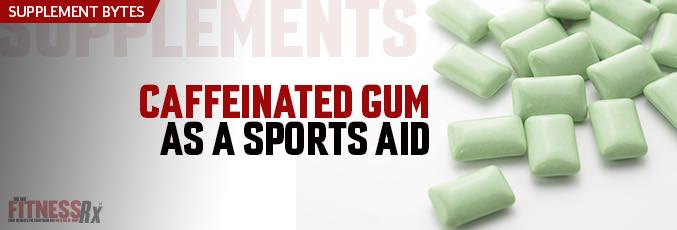 Caffeinated Gum as a Sports Aid