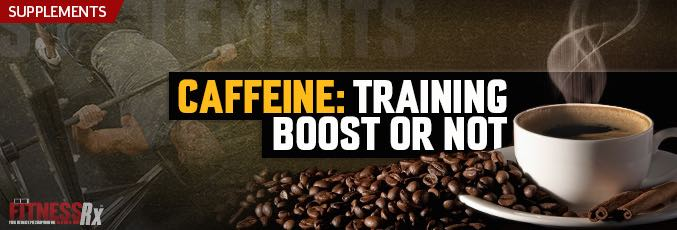 Caffeine: Training Boost Or Not?