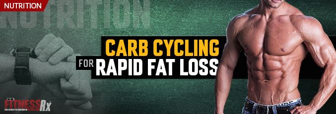 Carb-Cycling for Rapid Fat Loss