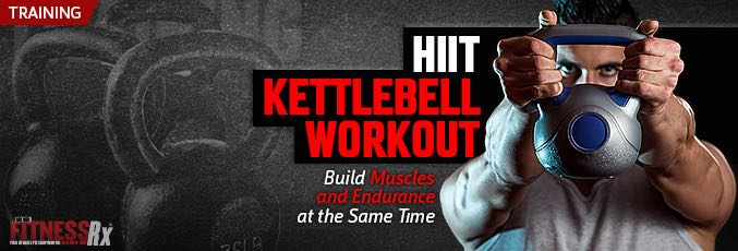 The HIIT-Kettlebell Workout