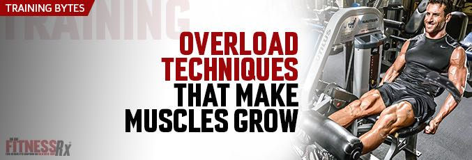 Overload Techniques That Make Muscles Grow