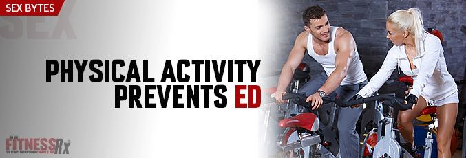Physical Activity Prevents ED