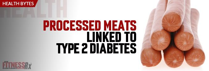 Processed Meats Linked to Type 2 Diabetes