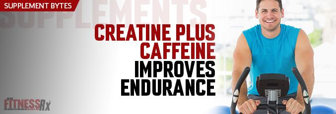 Creatine Plus Caffeine Improves Endurance