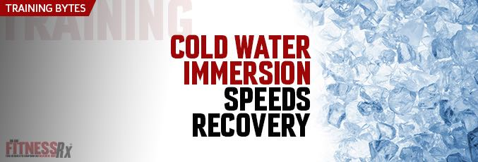 Cold Water Immersion Speeds Recovery