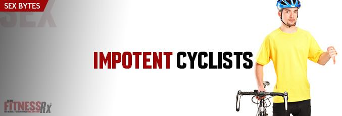 Impotent Cyclists