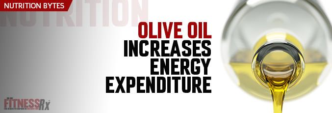 Olive Oil Increases Energy Expenditure