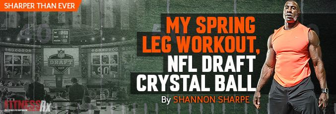 My Spring Leg Workout, NFL Draft Crystal Ball