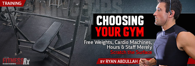 Choosing Your Gym