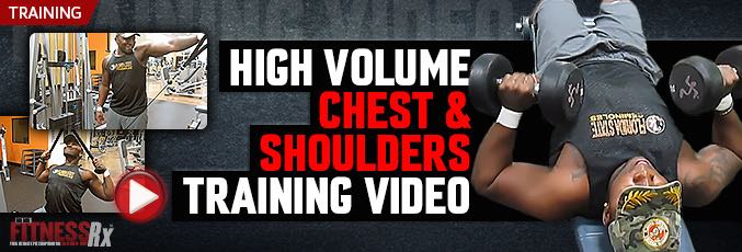 High Volume Chest & Shoulders Training Video