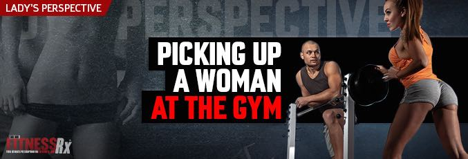 Picking up women at the gym