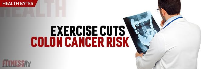Exercise Cuts Colon Cancer Risk