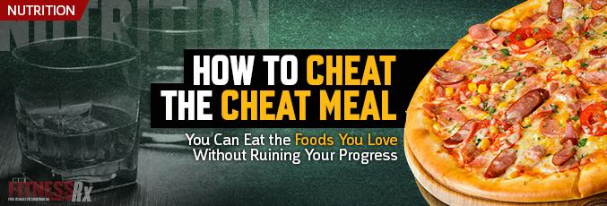 How To Cheat The Cheat Meal