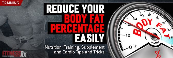 Reduce Your Body Fat Percentage Easily