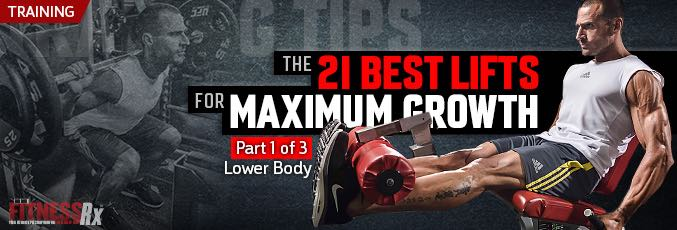 The 21 Best Lifts for Maximum Muscle Growth – Part 1
