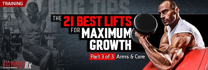 The 21 Best Lifts for Maximum Muscle Growth – Part 3