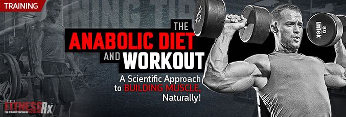 The Anabolic Diet and Workout