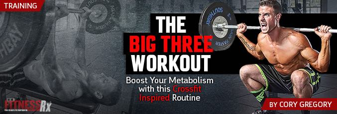 The Big Three Workout