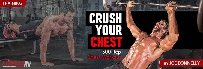 Crush Your Chest - 500 Rep Chest Workout