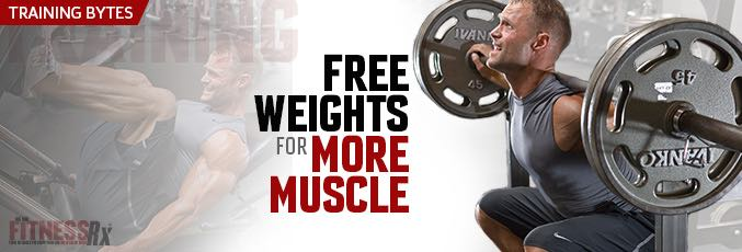 Free Weights For More Muscle