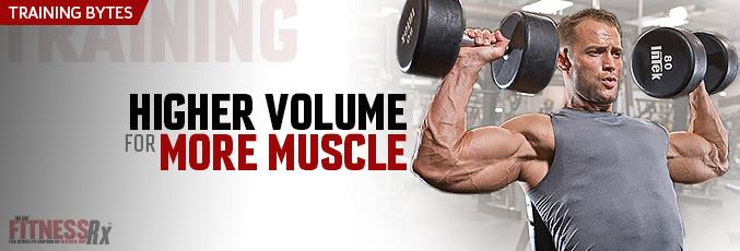Higher Volume For More Muscle