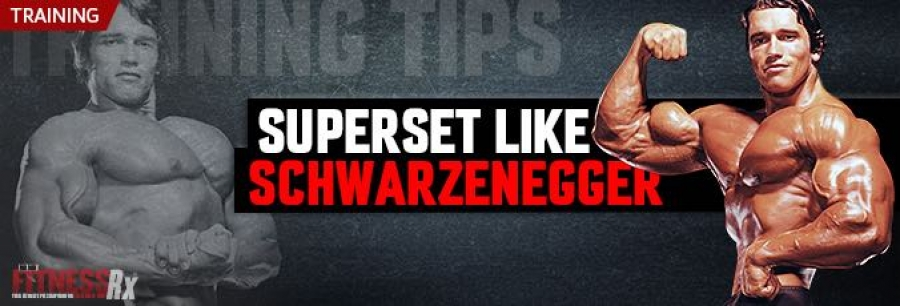 Superset Like Schwarzenegger