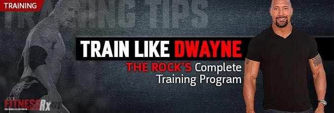 Dwayne Johnson's Complete Training Program