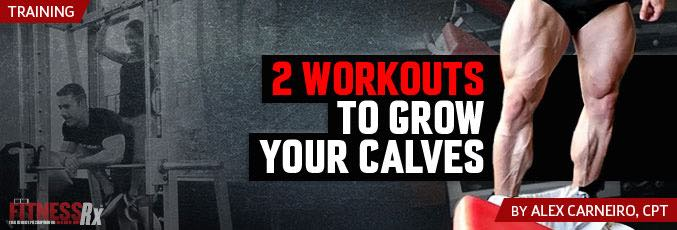 2 Workouts To Grow Your Calves