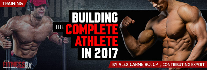 Building the Complete Athlete in 2018