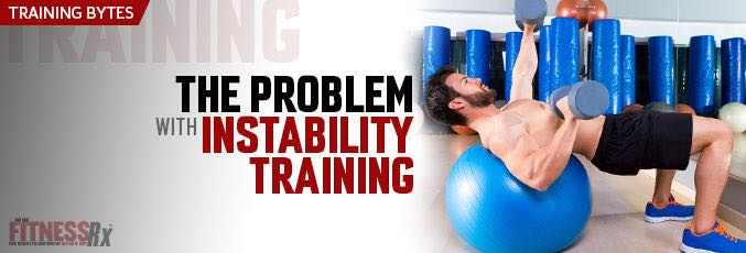 The Problem With Instability Training