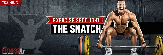 Exercise Spotlight: The Snatch