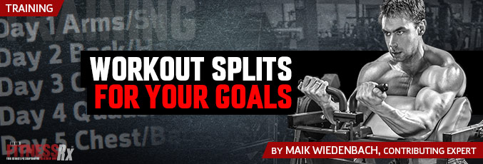Workout Split For Your Goals
