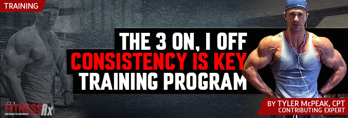 The 3 On, 1 Off Consistency Is Key Training Program