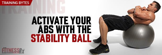 Activate Your Abs With The Stability Ball