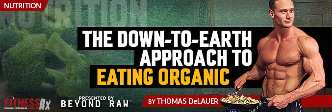 The Down-To-Earth Approach to Eating Organic