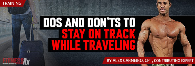 Dos And Dont's To Stay On Track When Traveling