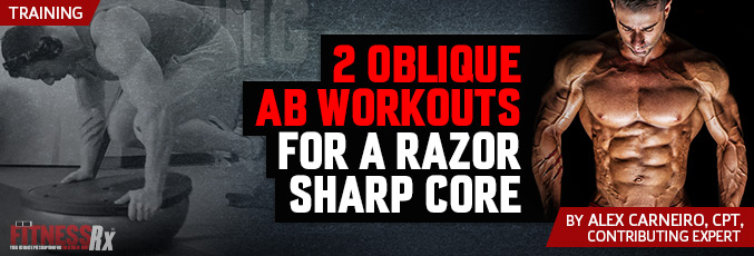 2 Oblique Ab Workouts For A Razor Sharp Core