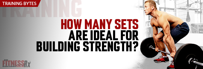 How Many Sets Are Ideal For Building Strength?