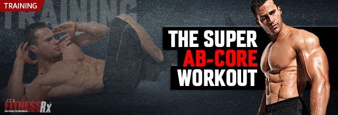 The Super Ab-Core Workout