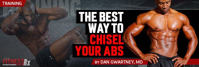 The Best Way To Chisel Your Abs